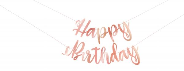 Happy Birthday Banner Rose Gold Foil