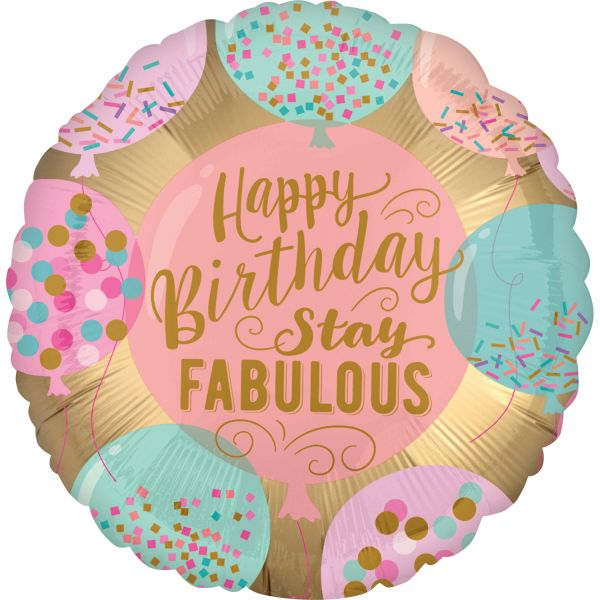 Stay Fabolous Happy B-Day Folienballon 43 cm